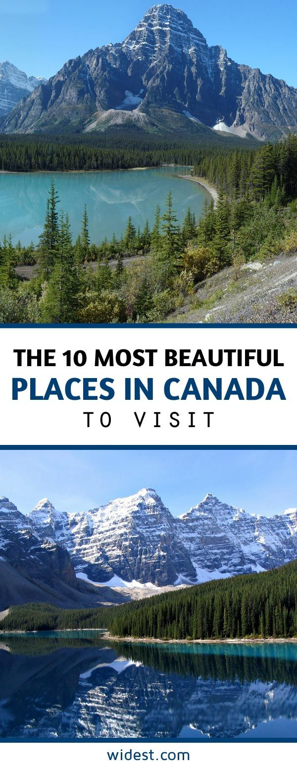 The 10 most beautiful places in canada to visit widest for Canadian cities to visit