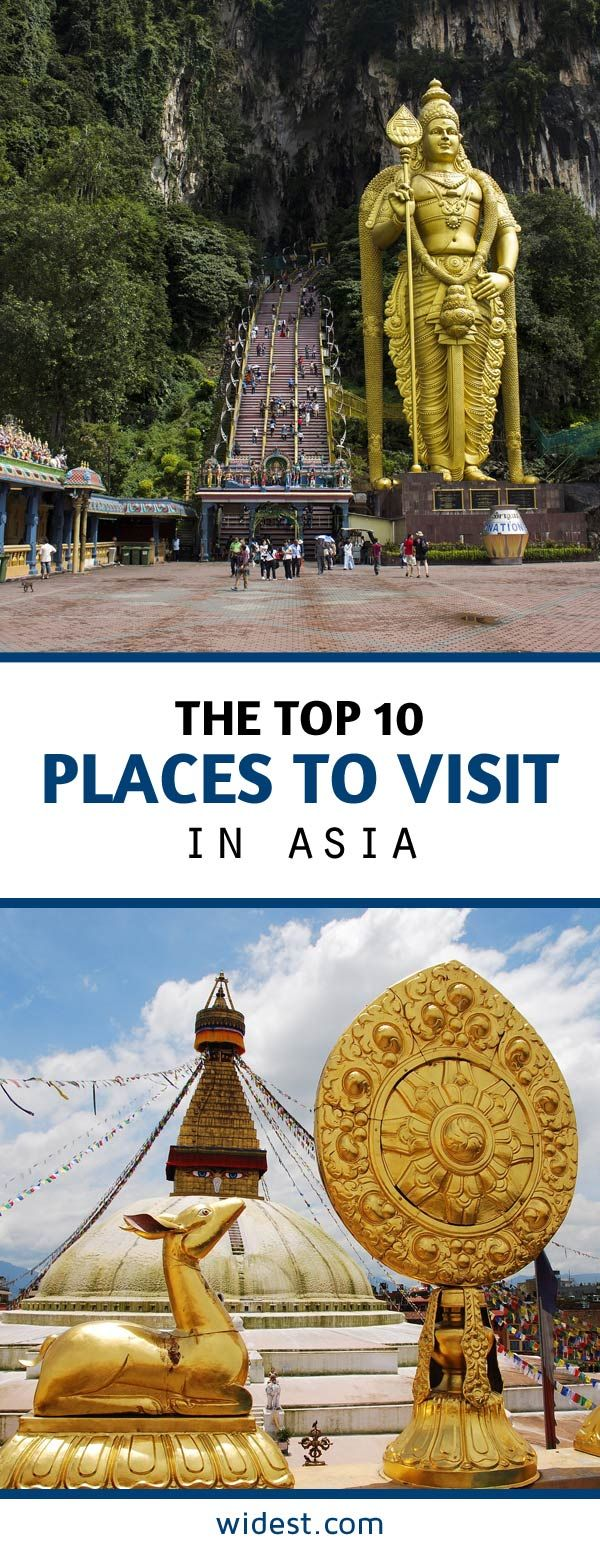 The Top 10 Attractions and Places To Visit in Asia