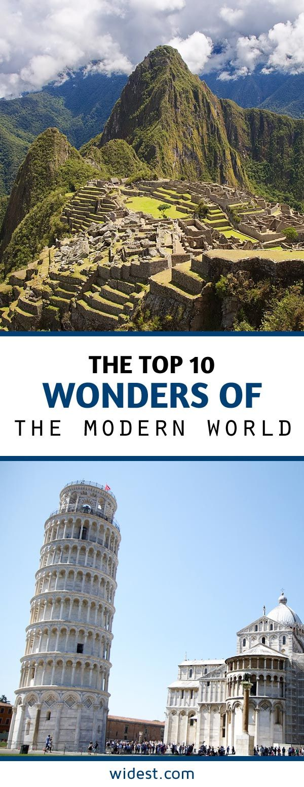 Top 10 Wonders of the Modern World